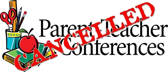 Image result for parent conferences cancelled